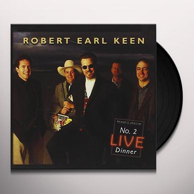 Robert Earl Keen NO. 2 LIVE DINNER Vinyl Record