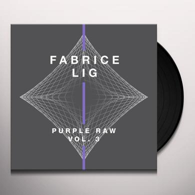 Fabrice Lig PURE RAW 3 Vinyl Record