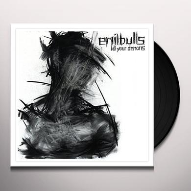 EMIL BULLS KILL YOUR DEMONS Vinyl Record