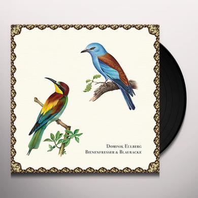 Dominik Eulberg BIENENFRESSER & BLAURACKE Vinyl Record