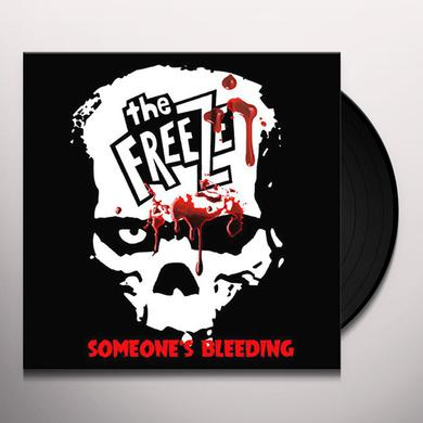 Freeze SOMEONE'S BLEEDING Vinyl Record
