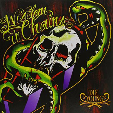 Wisdom In Chains DIE YOUNG - 10TH ANIVERSARY EDITION Vinyl Record