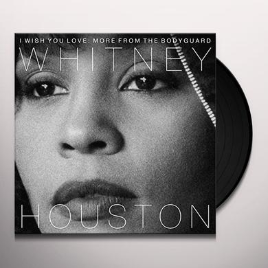 Whitney Houston I WISH YOU LOVE: MORE FROM THE BODYGUARD Vinyl Record