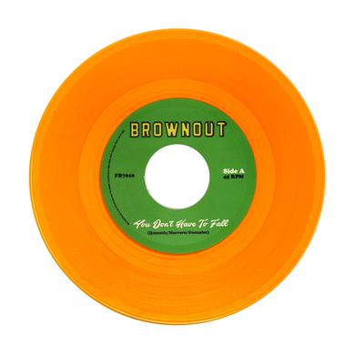 Brownout YOU DON'T HAVE TO FALL / SUPER BRIGHT Vinyl Record