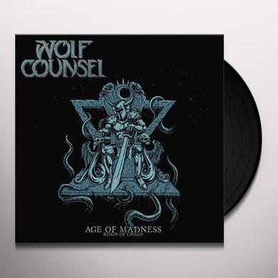 WOLF COUNSEL AGE OF MADNESS / REIGN OF CHAOS Vinyl Record