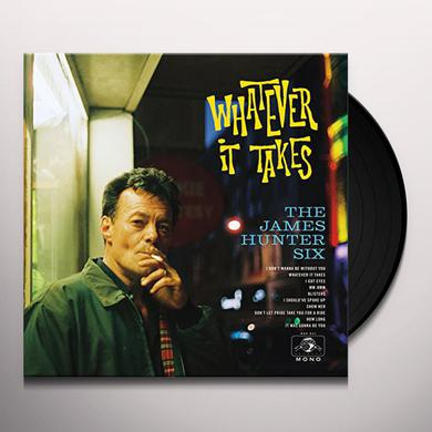 James Six Hunter WHATEVER IT TAKES Vinyl Record