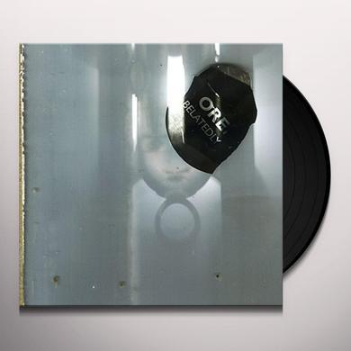 Ore BELATEDLY Vinyl Record
