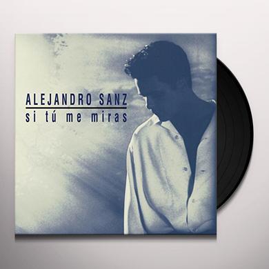 Alejandro Sanz SI TU ME MIRAS Vinyl Record