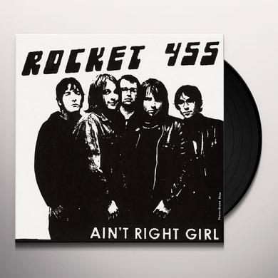ROCKET 455 AIN'T RIGHT GIRL / THAT'S ALL YOU GET Vinyl Record