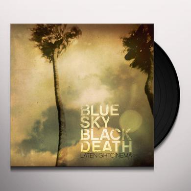 Blue Sky Black Death LATE NIGHT CINEMA Vinyl Record