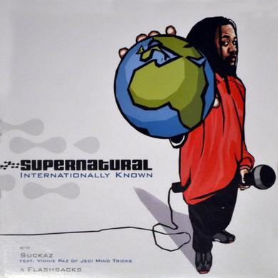 Supernatural INTERNATIONALLY KNOWN / SUCKAZ Vinyl Record