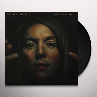 Brandi Carlile BY THE WAY I FORGIVE YOU Vinyl Record