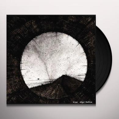 Dirge ALMA / BALTICA Vinyl Record