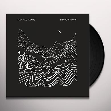 Mammal Hands SHADOW WORK Vinyl Record