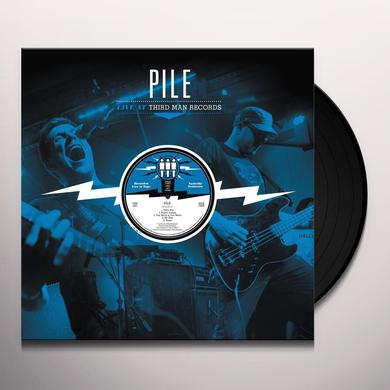 Pile LIVE AT THIRD MAN RECORDS 04-16-2017 Vinyl Record