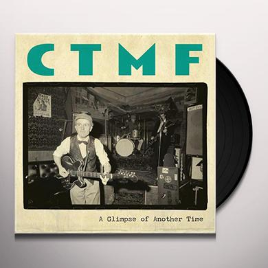CTMF GLIMPSE OF ANOTHER TIME Vinyl Record