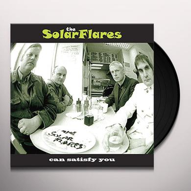 Solarflares CAN SATISFY YOU Vinyl Record