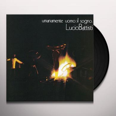 Lucio Battisti UMANAMENTE UOMO: IL SOGNO Vinyl Record