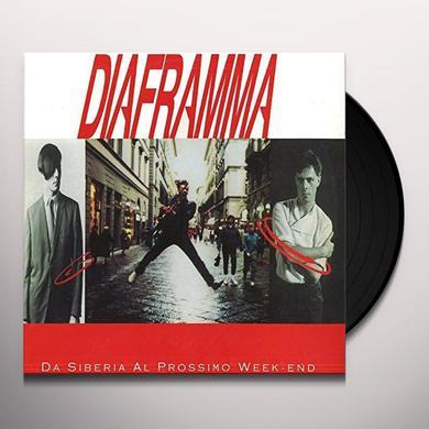 DIAFRAMMA DA SIBERIA AL PROSSIMO WEEK END Vinyl Record