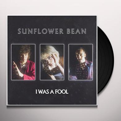 Sunflower Bean I WAS A FOOL Vinyl Record