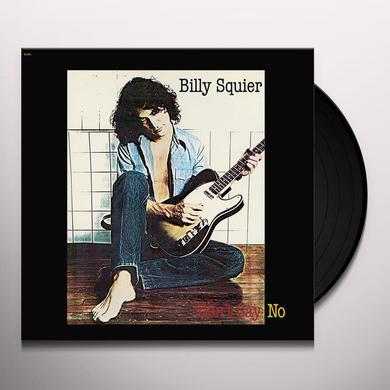Billy Squier DON'T SAY NO Vinyl Record