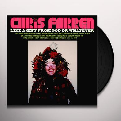Chris Farren LIKE A GIFT FROM GOD OR WHATEVER Vinyl Record