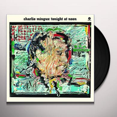 Charles Mingus TONIGHT AT NOON Vinyl Record - 180 Gram Pressing, Remastered, Spain Release