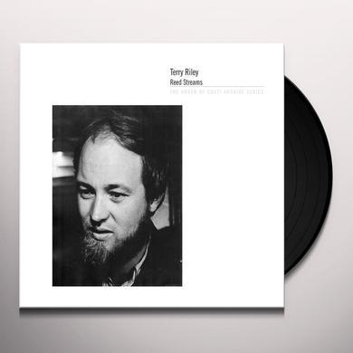 Terry Riley REED STREAMS Vinyl Record