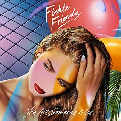 Fickle Friends YOU ARE SOMEONE ELSE Vinyl Record