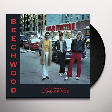 BEECHWOOD SONGS FROM THE LAND OF NOD Vinyl Record