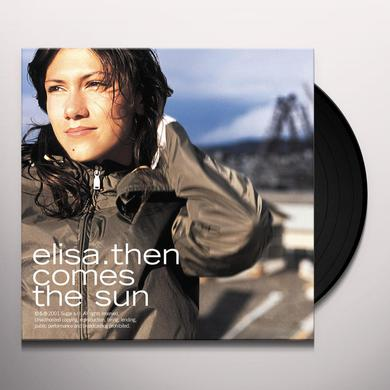 Elisa THEN COMES THE SUN Vinyl Record