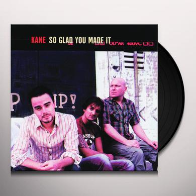 Kane SO GLAD YOU MADE IT Vinyl Record