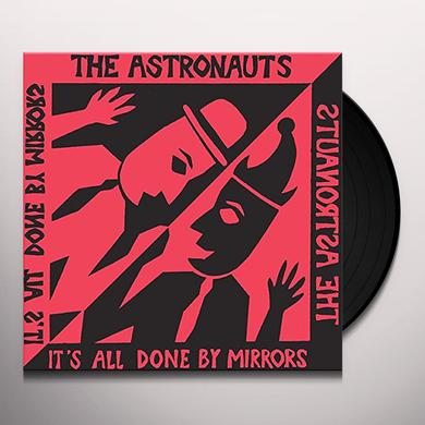 Astronauts IT'S ALL DONE BY MIRRORS Vinyl Record
