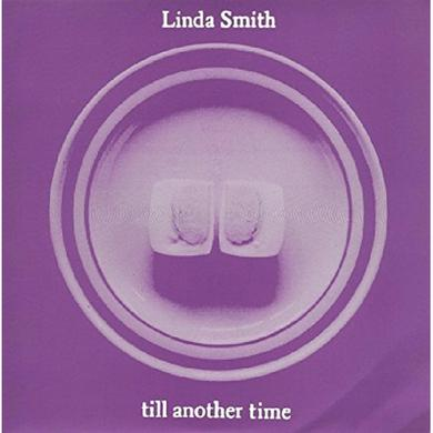 Linda Smith TIL ANOTHER TIME Vinyl Record