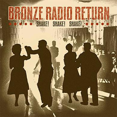 Bronze Radio Return SHAKE SHAKE SHAKE Vinyl Record