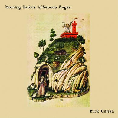 Buck Curran MORNING HAIKUS AFTERNOON RAGAS Vinyl Record
