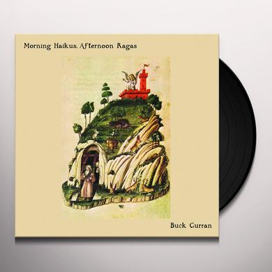 Buck Curran MORNING HAIKUS AFTERNOON RAGAS Vinyl Record