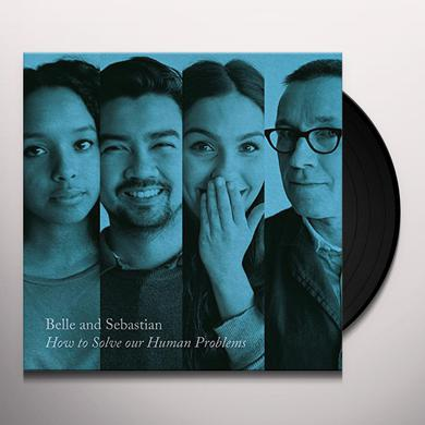 Belle & Sebastian HOW TO SOLVE OUR HUMAN PROBLEMS (PART 3) Vinyl Record