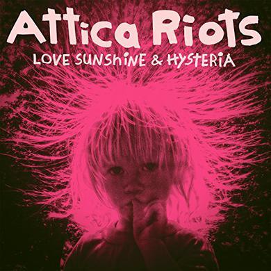Attica Riots LOVE SUNSHINE & HYSTERIA Vinyl Record