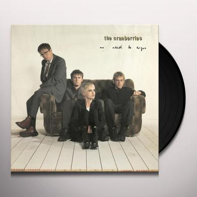 The Cranberries NO NEED TO ARGUE Vinyl Record