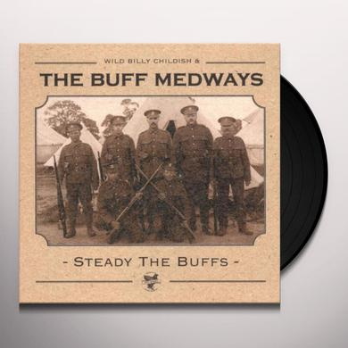 Buff Medways STEADY THE BUFFS Vinyl Record
