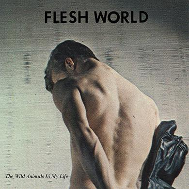 Flesh World WILD ANIMALS IN MY LIFE Vinyl Record