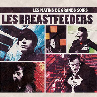 Les Breastfeeders LES MATINS DE GRANDS SOIRS Vinyl Record