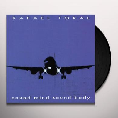 Rafael Toral SOUND MIND SOUND BODY Vinyl Record