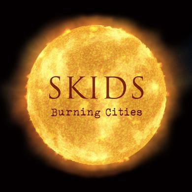Skids BURNING CITIES Vinyl Record
