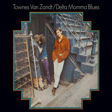 Townes Van Zandt DELTA MOMMA BLUES Vinyl Record