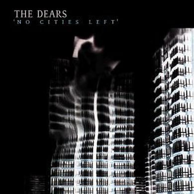 Dears NO CITIES LEFT Vinyl Record