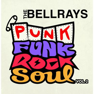 Bellrays PUNK FUNK ROCK SOUL 2 Vinyl Record