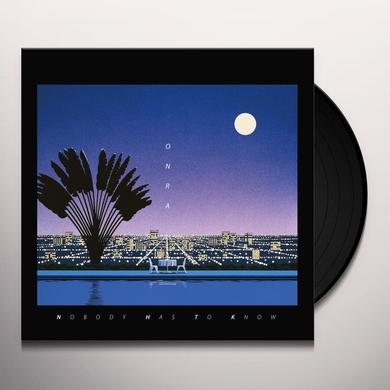 Onra NOBODY HAS TO KNOW Vinyl Record