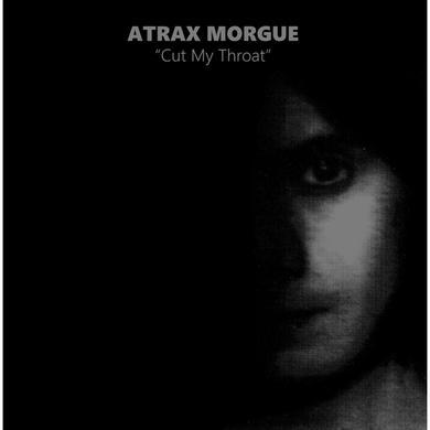 ATRAX MORGUE CUT MY THROAT Vinyl Record